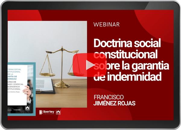 Doctrina social constitucional sobre la garantía de indemnidad